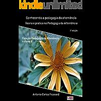 Conhecendo a Pedagogia da Alternância: Teoria e prática na formação de estudantes do campo (Coleção: Pedagogia da Alternância Livro 2)