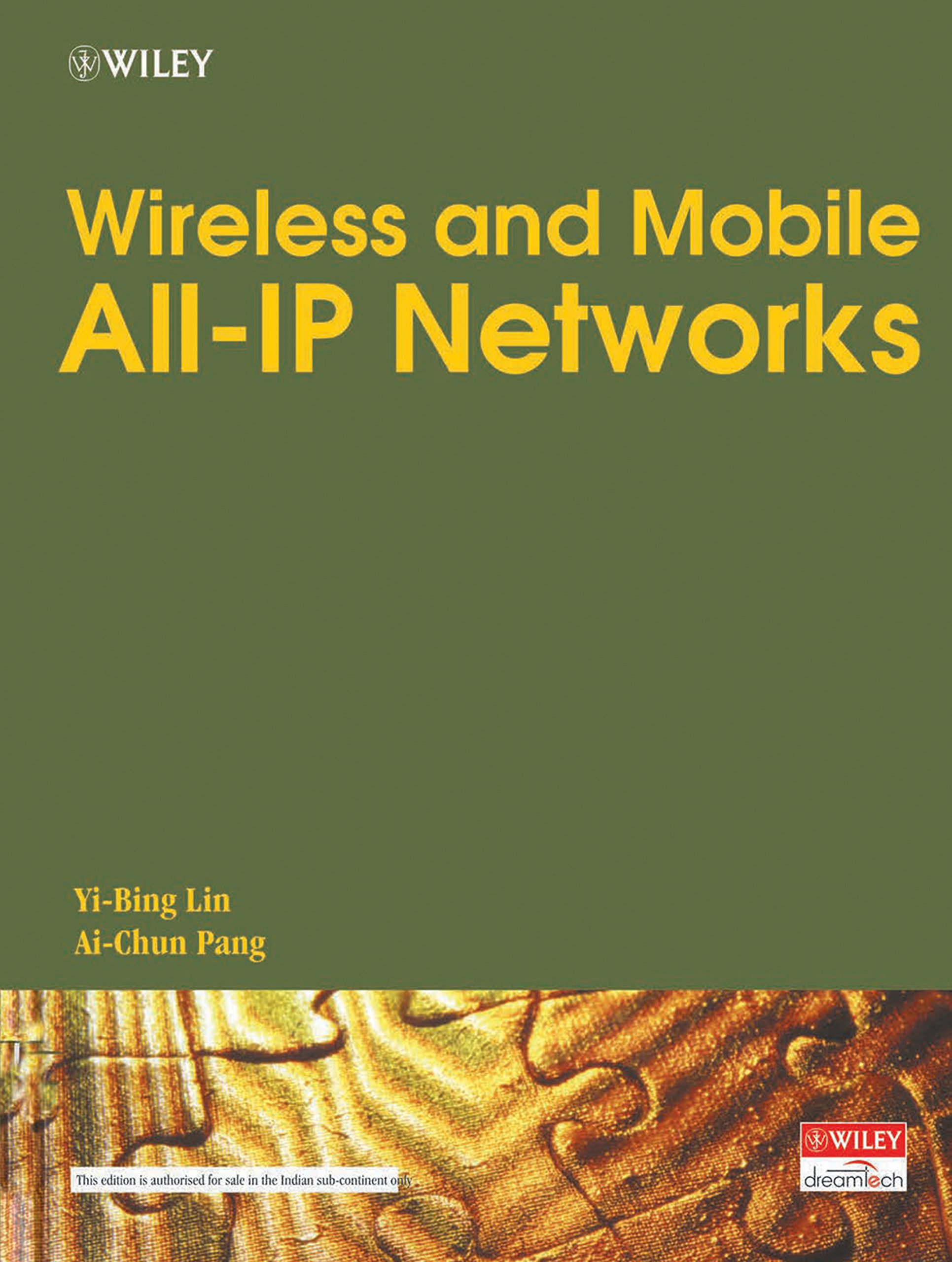Wireless and Mobile all IP Networks: Yi-bing Lin: 9788126506897:  Amazon.com: Books