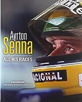 Ayrton Senna: All His
