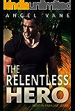 The Relentless Hero (Hero in Paradise Book 2)