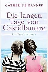 Die langen Tage von Castellamare: Ein Familienroman (German Edition) Kindle Edition