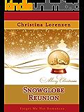Snow Globe Reunion (A Snow Globe Christmas)