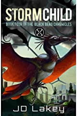 Storm Child: Book Four of the Black Bead Chronicles Kindle Edition