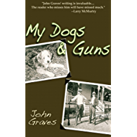My Dogs & Guns