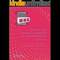 Costos por Metro Cuadrado de Construcción - Volumen