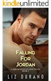 Falling for Jordan: A Secret Baby Romance (A Different Kind of Love Book 2)