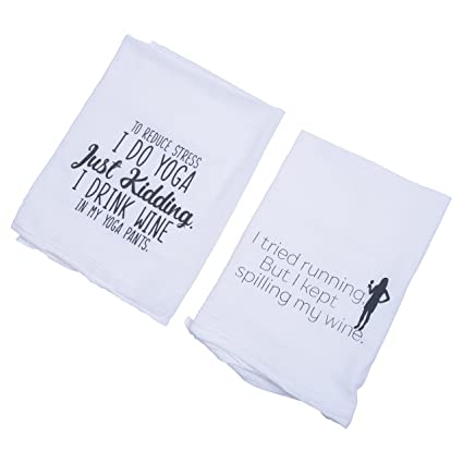 Nesting Naturals Wine Tea Towels Set With Funny Sayings I Drink Wine In My Yoga Pants I Tried Running But Kept Spilling My Wine Professional Grade