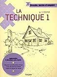 La technique : Tome 1