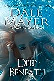 Deep Beneath: A Psychic Vision Novel