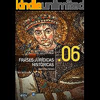 Frases Jurídicas Históricas.: Libro de Bolsillo Frases Jurídicas a través de la Historia.
