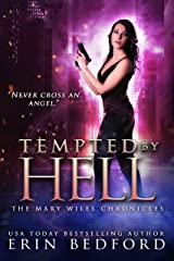 Tempted By Hell (The Mary Wiles Chronicles Book 4) Kindle Edition