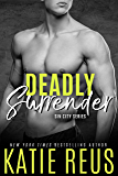 Deadly Surrender (The Serafina: Sin City Series Book 5)