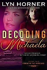 Decoding Michaela (Romancing the Guardians Book 2) Kindle Edition