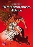 20 métamorphoses d'Ovide (Livre de Poche Jeunesse)