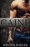 Caine - A Bad Boy Biker Romance