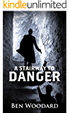 A Stairway To Danger (A Shakertown Adventure Book 1)