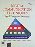 Digital Communication Techniques: Signal Design and Detection