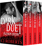 Dark Duet: Platinum Edition: Featuring Determined to Obey (The Dark Duet Book 4)