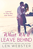 What We'll Leave Behind (Thirty-Eight)