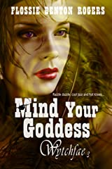 Mind Your Goddess (Wytchfae Book 3) Kindle Edition