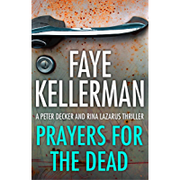 Prayers for the Dead (Peter Decker and Rina Lazarus Series, Book 9)