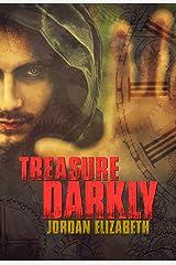 Treasure Darkly (Treasure Chronicles Book 1) Kindle Edition