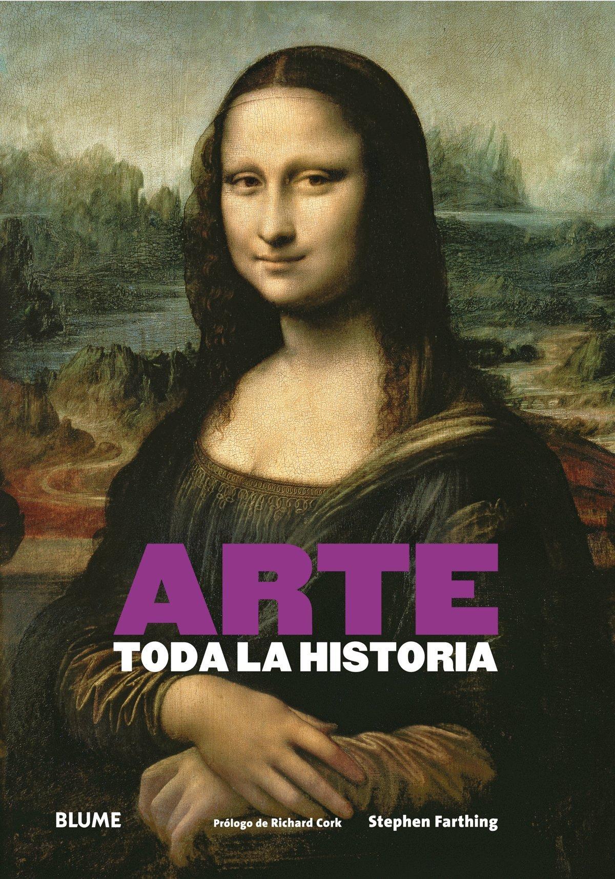 Arte. Toda La Historia: Amazon.es: Farthing, Stephen, Cork, Richard, Rodríguez Fischer, Cristina: Libros