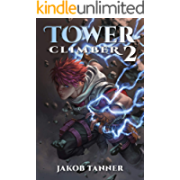 Tower Climber 2 (A LitRPG Adventure)
