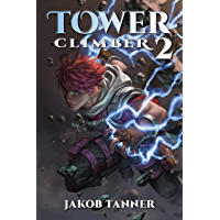 Tower Climber 2 (A LitRPG Adventure) (English Edition)