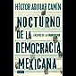Nocturno de la democracia mexicana: Ensayos de la transición