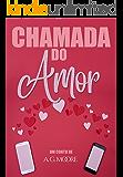 CHAMADA DO AMOR