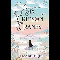 Six Crimson Cranes (English Edition)