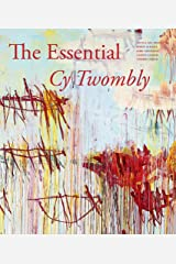 The Essential Cy Twombly Hardcover