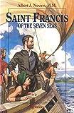 Saint Francis of the Seven Seas (Vision Books) (Vision Book Series)