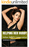 HELPING HER HUBBY: Indian Wife's compromise
