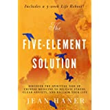 The Five-Element Solution: Discover the Spiritual Side of Chinese Medicine to Release Stress, Clear Anxiety, and Reclaim Your