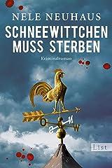 Schneewittchen muss sterben: Der vierte Fall für Bodenstein und Kirchhoff (Ein Bodenstein-Kirchhoff-Krimi 4) (German Edition) Kindle Edition