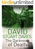 The Darkness of Death (A Johnny Hawke Thriller Book 5)