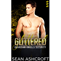 Glittered (Guardian Angels Security Book 3) (English Edition)