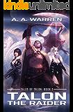 Talon the Raider (Tales of Talon Book 2)