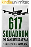 617 Squadron: The Dambusters at War