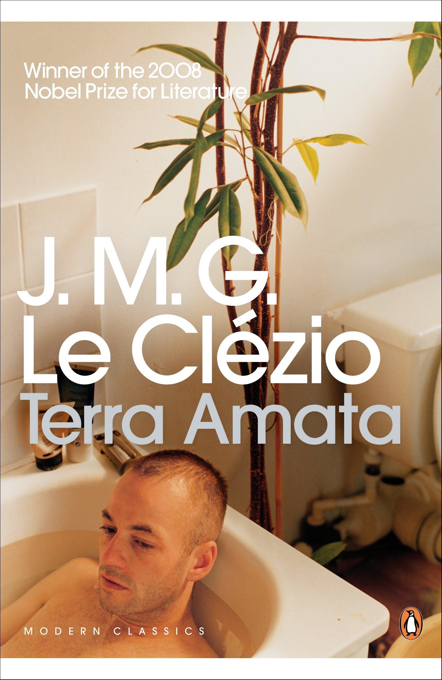 Terra Amata (penguin Modern Classics): Jeanmarie Gustave Le Clezio:  9780141191416: Amazon: Books