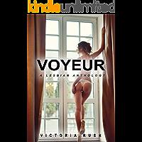 Voyeur: A Lesbian Anthology (Lesbian / Bisexual Erotica) (Erotica Themed Bundles Book 1) book cover