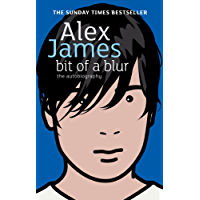 Bit Of A Blur: The Autobiography (English Edition)