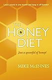 The iHoney Diet