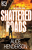 Shattered Roads (The Skyfire Saga Book 1) (English Edition)