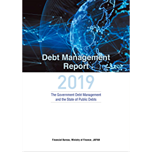 Debt Management Report 2019 The Government Debt Management and the State of Public Debts