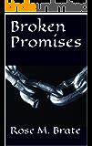 Broken Promises (Promises Series Book 3)