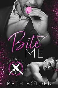 Bite Me (Kitchen Gods Book 1)