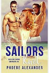 Sailors Knot (Eastern Shore Swingers Book 4) Kindle Edition